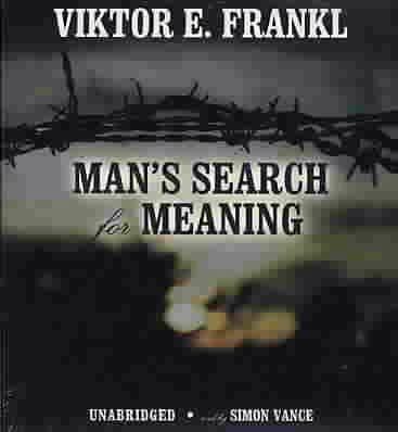 Mans Search for Meaning Viktor Frankl